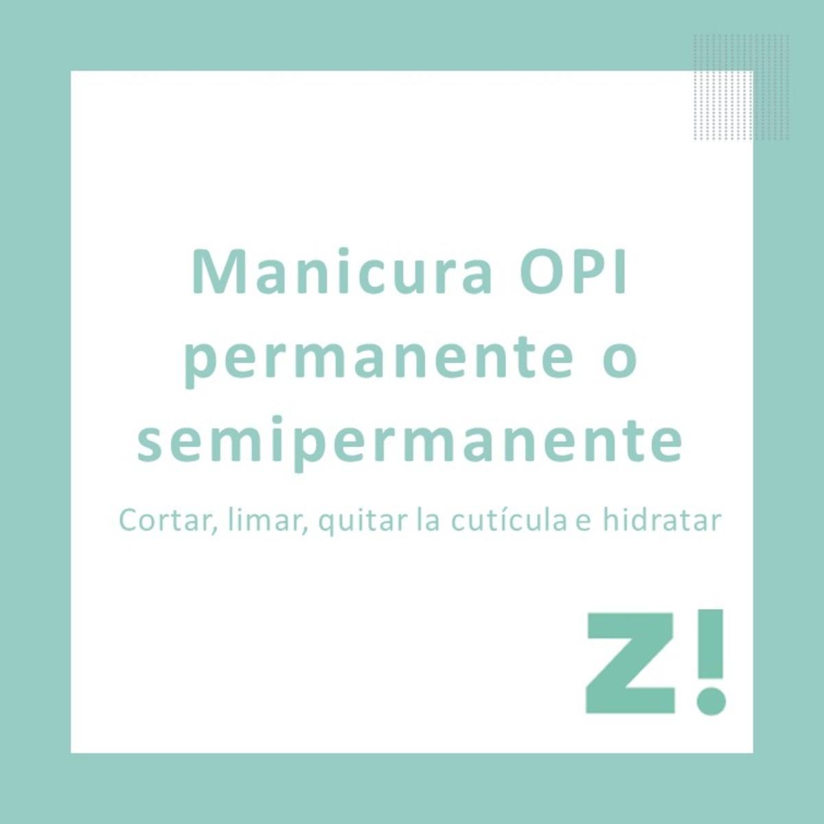 Manicura OPI Permanente o Semipermanente