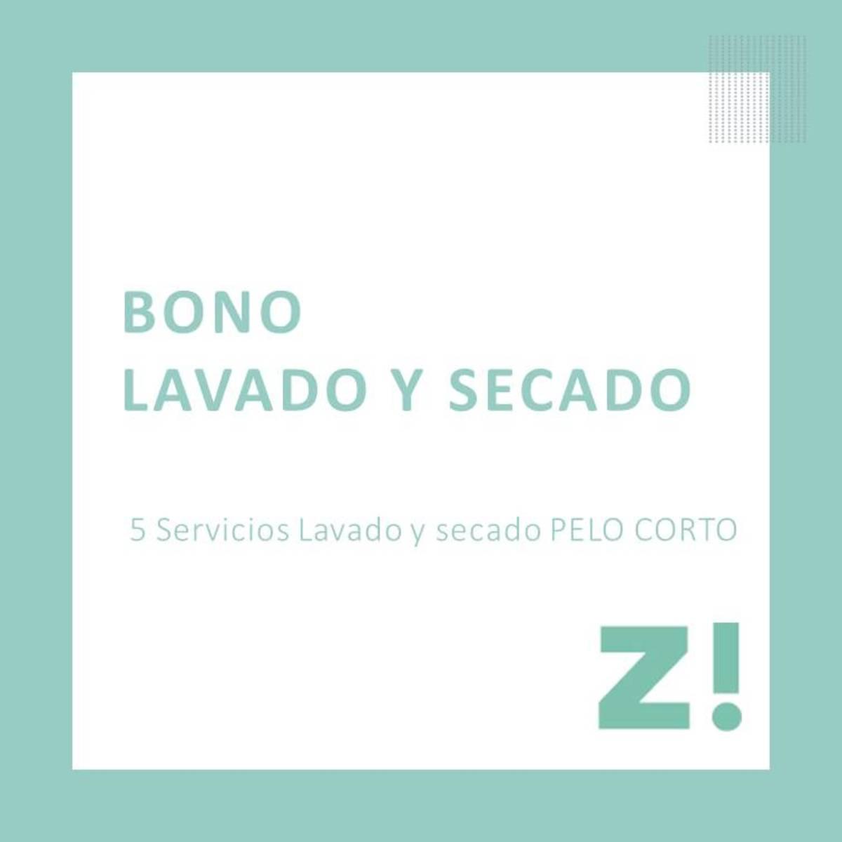 Bono 5 servicios lavado y secado pelo corto para canjear en Passaró Magaly