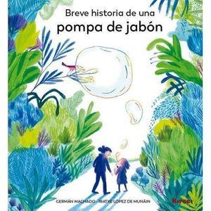 """LIBRO INFANTIL """"BREVE HISTORIA DE UNA POMPA DE JABÓN"""""""