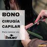 Bono cirugía capilar PARA CANJEAR EN PASSARÓ PLAZA SAN BRIZ