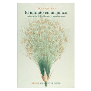 """LIBRO """"EL INFINITO EN UN JUNCO"""", IRENE VALLEJO"""