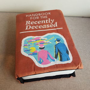 """Pillow Books by Shanon Lewis: """"Handbook for the recently deceased"""""""