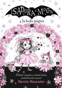 Libro de lectura Isadora Moon y la boda mágica