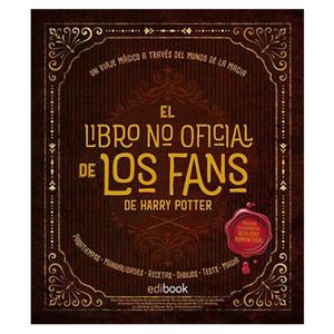 """LIBRO """"EL LIBRO NO OFICIAL DE LOS FANS DE HARRY POTTER"""""""