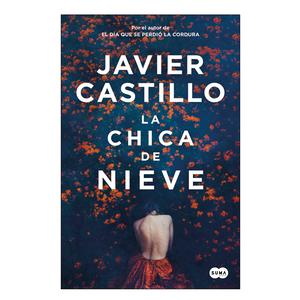 """LIBRO """"LA CHICA DE NIEVE"""", JAVIER CASTILLO"""
