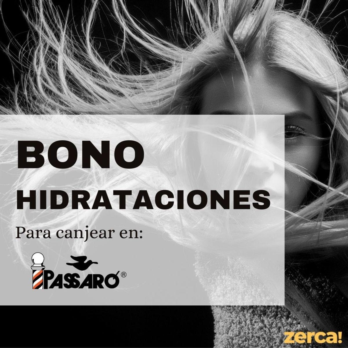 Bono hidratación PARA CANJEAR EN PASSARÓ PLAZA SAN BRIZ