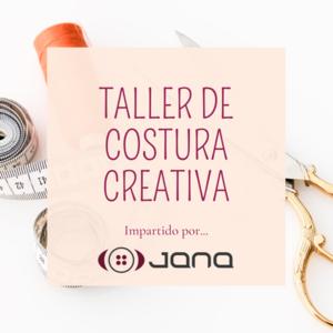 Bono TALLER de COSTURA CREATIVA