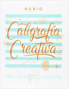 Caligrafía Creativa - Cuadernillos Rubio