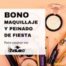 Bono de maquillaje y peinado de fiesta