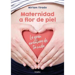 """Libro """"Maternidad a Flor de Piel"""" Míriam Tirado"""