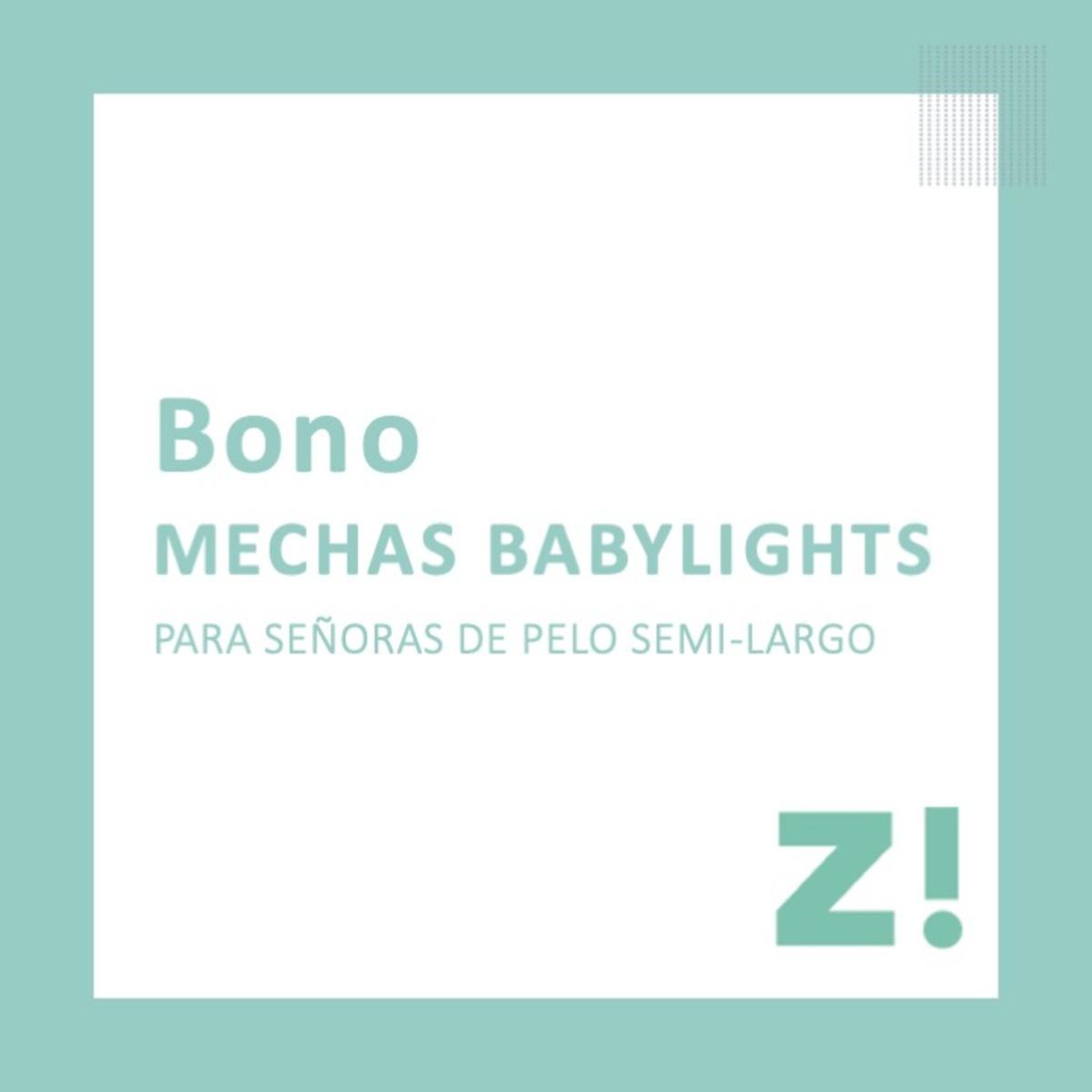 Bono mechas babylights para pelo medio PARA CANJEAR EN PASSARÓ PLAZA SAN BRIZ