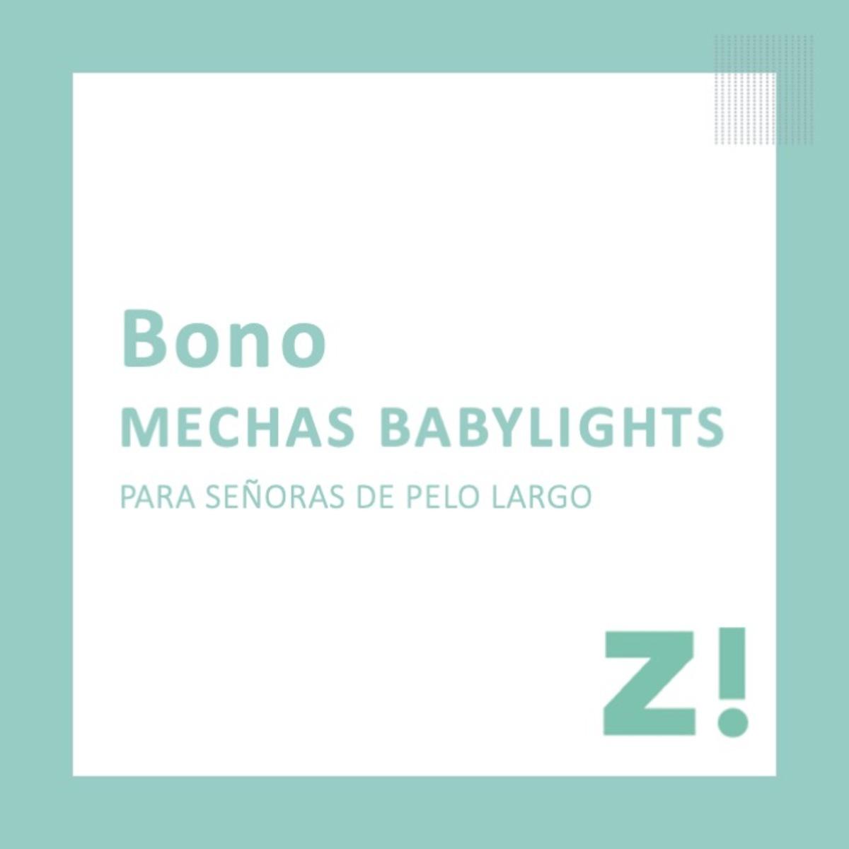 Bono mechas babylights para pelo largo PARA CANJEAR EN PASSARÓ PLAZA SAN BRIZ