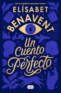 Un cuento perfecto.Elisa Benavent